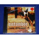 Entombed - Same difference + 6 bonus - Cd 1999 - Lacrado